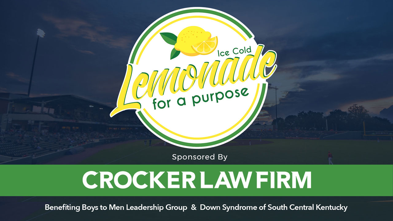 Ice Cold Lemonade for a Purpose Graphic with white text Sponsored by Crocker Law Firm at Bowling Green Hotrods